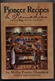Pioneer recipes & remedies: Enriched with poetry : a sesquicentennial collection