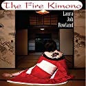 The Fire Kimono (       UNABRIDGED) by Laura Joh Rowland Narrated by Bernadette Dunne
