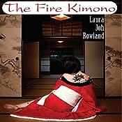 The Fire Kimono | Laura Joh Rowland