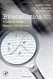 img - for Biostatistics, Second Edition: A Guide to Design, Analysis and Discovery book / textbook / text book