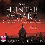 The Hunter of the Dark   Donato Carrisi