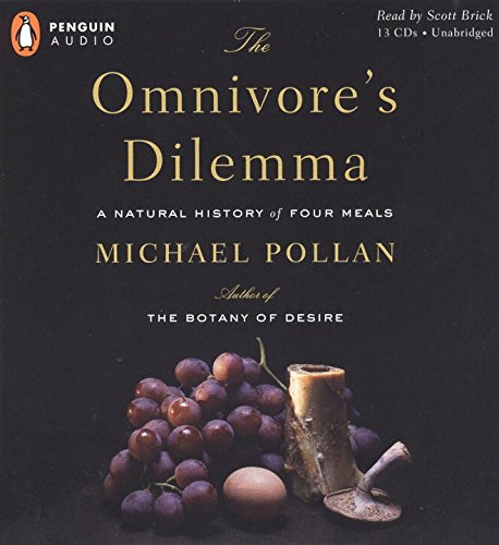 Download The Omnivore's Dilemma: A Natural History of Four Meals