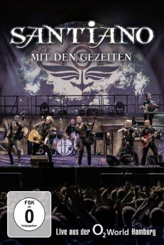 Santiano - Mit den Gezeiten/Live aus der o2 World Hamburg [Edizione: Germania]