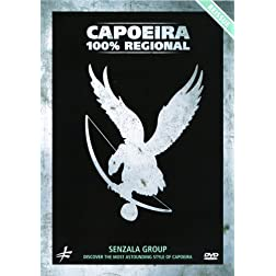 Capoeira 100% Regional - Discover the Most Astounding Style of Capoeira