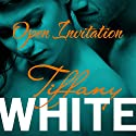 Open Invitation Audiobook by Tiffany White Narrated by Coleen Marlo