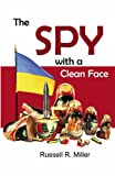 img - for The Spy with a Clean Face book / textbook / text book