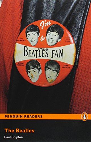Penguin Readers Level 3 The Beatles (Penguin Readers (Graded Readers))