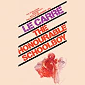 The Honourable Schoolboy | [John le Carre]