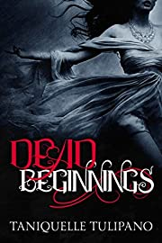 Dead Beginnings (The Monstrum Saga Book 1)