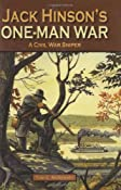 Amazon.com: Jack Hinson's One-Man War, A Civil War Sniper (9781589806405): Tom McKenney: Books
