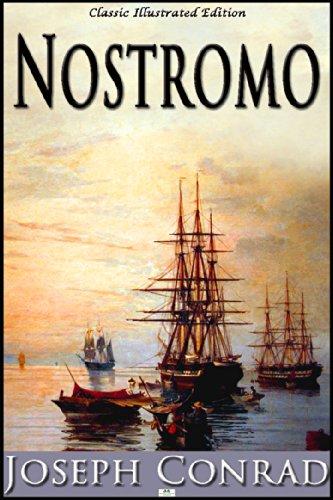 Joseph Conrad - Nostromo (Classic Illustrated Edition) (English Edition)