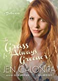 The Grass Is Always Greener (Belles series, Book 3)