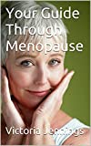 img - for Your Guide Through Menopause book / textbook / text book