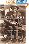 Broken Shackles: Old Man Henson From...