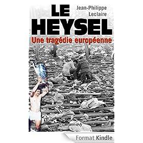 Le Heysel : Une trag�die europ�enne