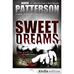 SWEET DREAMS (The Justice of Revenge) (A Mark Appleton Thriller)