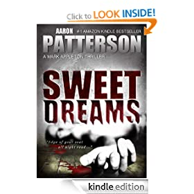 SWEET DREAMS (The Justice of Revenge): WJA Series, Book 1 (A Mark Appleton Thriller)