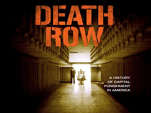 Death Row: A History of Capital Punishment in America - Season 1
