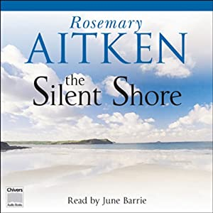 The Silent Shore | [Rosemary Aitkin]