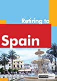 img - for Retiring to Spain book / textbook / text book