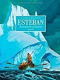 Esteban - L'intégrale - tome 1 - Intégrale N/B Cycle 1 Aventures Polaires