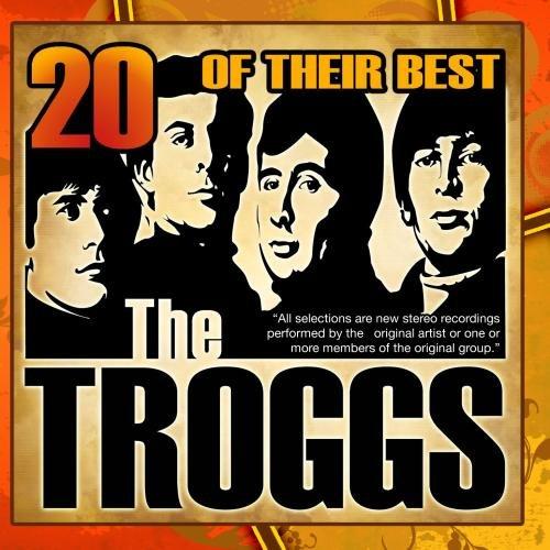 The Troggs - 20 Of Their Best - Zortam Music