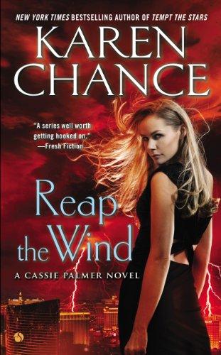 Karen Chance - Reap the Wind: A Cassie Palmer Novel