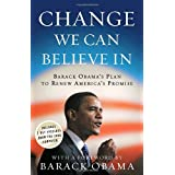 Change We Can Believe In: Barack Obama's Plan to Renew America's Promise ~ Barack Obama