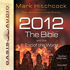 2012, the Bible, and the End of the World Audiobook