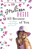 """All Because of You"" av Melissa Hill"
