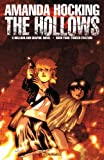 img - for AMANDA HOCKING'S THE HOLLOWS: A HOLLOWLAND GRAPHIC NOVEL PART 4 (of 10) book / textbook / text book