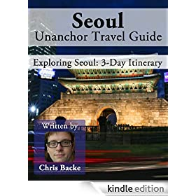 Seoul, South Korea Travel Guide - 3-Day Itinerary
