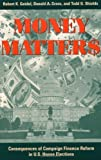 img - for Money Matters by Robert K. Goidel (1999-04-03) book / textbook / text book
