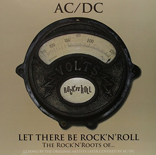 Let There Be Rock'n'roll,the Rock'n'roots of Ac/Dc