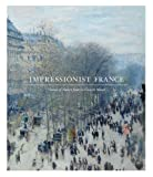 img - for Impressionist France: Visions of Nation from Le Gray to Monet (Saint Louis Art Museum) book / textbook / text book