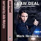 Raw Deal: Bite Back Prequel Hörbuch von Mark Henwick Gesprochen von: Julia Motyka