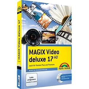 MAGIX Video deluxe 17 - mit Videomaterial zum Üben: Das farbige Handbuch: a