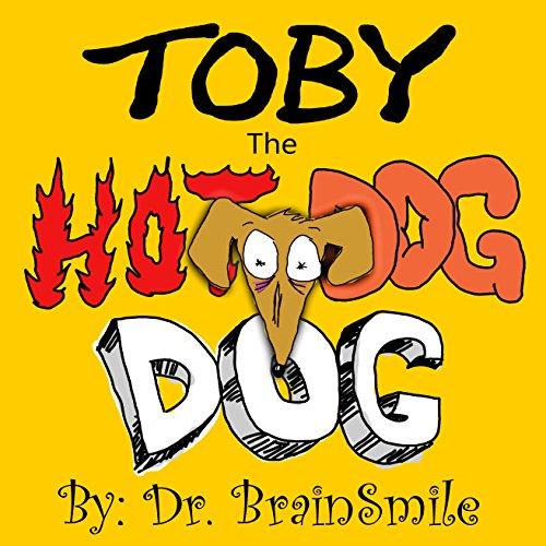 Toby The Hot Dog Dog