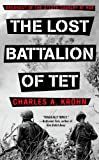 The Lost Battalion of TET: Breakout of the 2/12 Cavalry at Hue