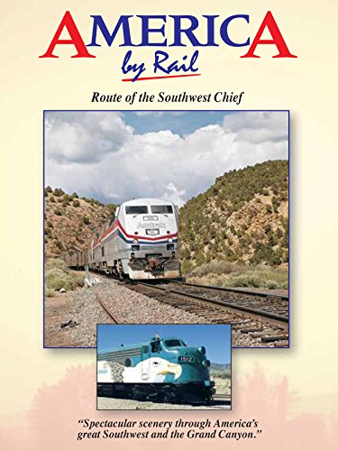 America by Rail-Route of the Southwest Chief