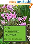 OLD FASHIONED FLOWERS (English Edition)