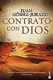 Contrato Con Dios (Biblioteca Juan Gómez-Jurado)