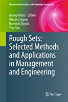 Rough Sets: Selected Methods and Applications in Management and Engineering ebook download