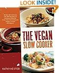 The Vegan Slow Cooker: Simply Set It...
