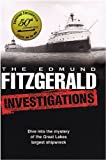 The Edmund Fitzgerald Investigations