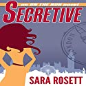 Secretive: On The Run, Book 2 (       UNABRIDGED) by Sara Rosett Narrated by Laura Princiotta