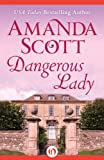 img - for Dangerous Lady (The Dangerous Series) book / textbook / text book