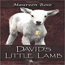 David's Little Lamb Audiobook by Maureen A Rose Narrated by Margo Vaughn Nelson