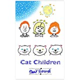 Cat Children ~ David Kavanagh