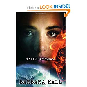 The Noah Confessions - Barbara Hall 